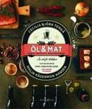 Öl & mat: recept, reportage, mikrobryggerier: av och för ölälskare / Cecilia Björk Tengå, Malin Kågerman Hansén  #boktips #faktabocker #mat #dryck #öl #matlagning