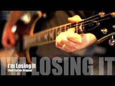 New Songs - Chad Garber - I'm Losing It (Original)