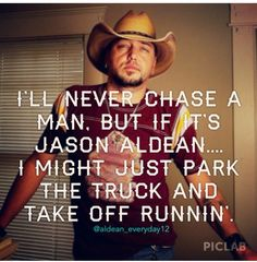 jason aldean.... #holyhotness EVERYONE who knows me understands how much I would actually do this lol