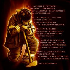 Firefighters Prayer - When I am Called to Duty, God. Whenever flames may rage, Give me strength to save some life, Whatever be its age Firefighter Humor, Firefighter Pictures, Female Firefighter, Prayers For Strength, Give Me Strength, Good Morning Prayer, Morning Prayers, Diy Father's Day Gifts, Father's Day Diy