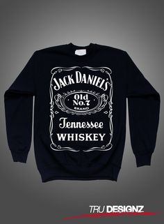 Jack Daniels Whiskey Tennessee Sweatshirt T-Shirt Hoodie!!! I just ordered this gem for $32.91 on Etsy from TrueDesignz