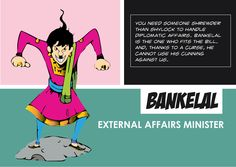 Foreign-Minister-Bankelal Indian Comics, Need Someone, Comic Character, Comic Art, Characters, Memes, Movie Posters, Film Poster, Figurines