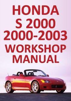 2000 2003 honda s2000 service repair workshop manual download 2000 2001 2002 2003