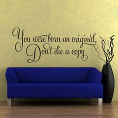 Vinyl Wall Decal Sticker Art  You Were Born an by wordybirdstudios, $22.95