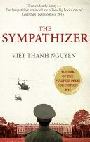 Buy The Sympathizer: Winner of the Pulitzer Prize for Fiction by Viet Thanh Nguyen and Read this Book on Kobo's Free Apps. Discover Kobo's Vast Collection of Ebooks and Audiobooks Today - Over 4 Million Titles! Book Club Suggestions, Book Recommendations, Universities In America, Books To Read, My Books, Between Two Worlds, Going To University, Thing 1, Page Turner