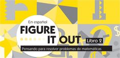 ESTRATEGIAS DE RESOLUCIÓN DE PROBLEMAS MATEMÁTICOS FIGURE IT OUT