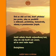 citáty dalajláma - Hledat Googlem Wise Quotes, Motto, Karma, Favorite Quotes, Quotations, Jokes, Positivity, Wisdom, Motivation