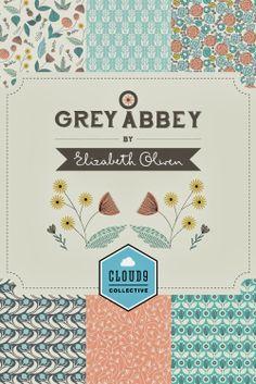 Grey Abbey by Elizabeth Olwen for Cloud9 Fabrics :: Feb'14 release #floralpattern #greyabbeyfabrics
