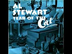 Al Stewart - Year Of The Cat    ...She comes out of the sun in a silk dress running like a watercolor in the rain.