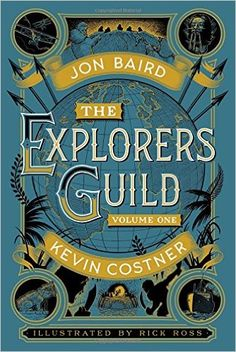 Download The Explorers Guild by Kevin Costner PDF, Kindle, Ebook, The Explorers Guild PDF  Download Link >> http://ebooks-pdfs.com/the-explorers-guild-by-kevin-costner/