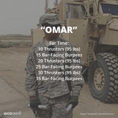 """OMAR"" CROSSFIT HERO WOD: For Time: 10 Thrusters (95/65 lbs); 15 Bar-Facing Burpees; 20 Thrusters (95/65 lbs); 25 Bar-Facing Burpees; 30 Thrusters (95/65 lbs); 35 Bar-Facing Burpees"