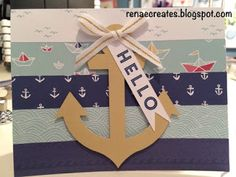 Renae creates . . .: Hello CTMH Regatta Card