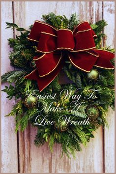 How to Make a Live Wreath ~ cheap and easy... Says: You will be able to make gorgeous, lush, full, live wreaths... It will revolutionize your Christmas decor and gift giving