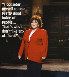 https://www.google.com/search?q=roseanne barr quotes