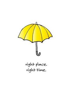 HIMYM-Inspired Girl with a Yellow Umbrella Acrylic Print with Right-Time-Right-Place Card How I Met Your Mother, Frases Himym, Ted Mosby, Yellow Umbrella, Right Time, Funny Comedy, I Meet You, Funny Photos, Movies And Tv Shows