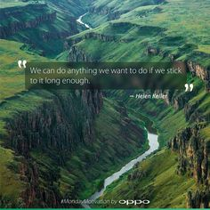 """""""We can do anything we want to do if we stick to it long enough."""" - Helen Keller #MondayMotivation"""