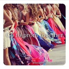 me and my bestfriends will go to every dance together!My one dream in life is to be with my friends one one of the most important days of my life!