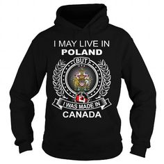 I MAY LIVE IN POLAND BUT I WAS MADE IN CANADA #name #beginP #holiday #gift #ideas #Popular #Everything #Videos #Shop #Animals #pets #Architecture #Art #Cars #motorcycles #Celebrities #DIY #crafts #Design #Education #Entertainment #Food #drink #Gardening #Geek #Hair #beauty #Health #fitness #History #Holidays #events #Home decor #Humor #Illustrations #posters #Kids #parenting #Men #Outdoors #Photography #Products #Quotes #Science #nature #Sports #Tattoos #Technology #Travel #Weddings #Women