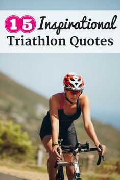 Feeling a little short on triathlon mojo? These 15 inspirational triathlon quotes will help motivate you to ramp up training again! | triathlon training | triathlon motivation | fitness inspiration quotes | #fitness #triathlon #triathlete #runner #health #inspiration #motivation #quote