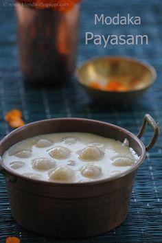 Modaka Payasam Recipe - Paal Modakam Recipe - Modak Kheer - Step by Step Recipe - Vinayaka Chavithi Naivedyam Recipes Indian Desserts, Indian Sweets, Indian Snacks, Indian Dishes, Sweet Desserts, Sweet Recipes, Dessert Recipes, Indian Beef Recipes, Goan Recipes