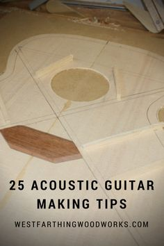 Here are my 25 best acoustic guitar making tips for beginners. These will help get you on the right track for your build, and help you create an amazing guitar.