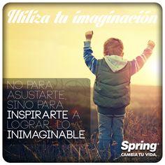 #Inspiración #SpringCambiaTuVida