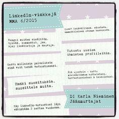 Karla Niemisen vinkit LinkedInin käyttöön. #verkosto #verkostoituminen #linkedinfi #asiantuntija #asiantuntijasome