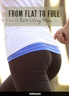 From Flat to full- 10 butt lifting moves | Fitness Life