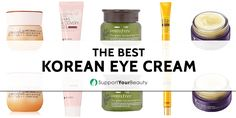 The Best Korean Eye Cream – 2017 Reviews & Top Picks - Click here http://rebrand.ly/r17t to Support Your Beauty!  #Creams #beauty