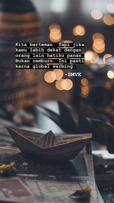 Quotes Rindu, Quotes Lucu, Cinta Quotes, Quotes Galau, Quotes From Novels, Tumblr Quotes, Text Quotes, Mood Quotes, People Quotes