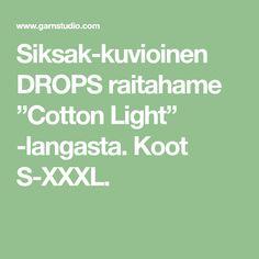 """Siksak-kuvioinen DROPS raitahame """"Cotton Light"""" -langasta. Koot S-XXXL."""