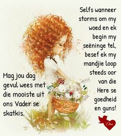Lekker Dag, Goeie More, Afrikaans Quotes, Good Morning Wishes, Play, Dolls, Inspiration, Text Posts, Good Morning Messages