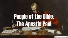 People of the Bible - The Apostle Paul