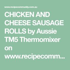 Recipe CHICKEN AND CHEESE SAUSAGE ROLLS by Aussie Thermomixer, learn to make this recipe easily in your kitchen machine and discover other Thermomix recipes in Baking - savoury. Sweets Recipes, Paleo Recipes, Appetizer Recipes, Appetizers, Spinach Puff Pastry, Spinach Bread, Cheese Sausage, Sausage Rolls, Chicken Milk