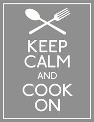 """Keep calm and cook on."" -- Have fun in the kitchen with Las Palmas #cooking #memes #food laspalmassauces.com"