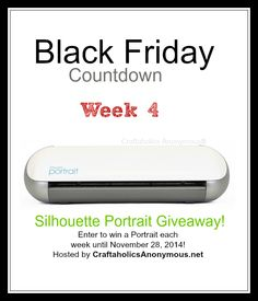 Silhouette Countdown Final Week Giveaway for Craftholics Anonymous