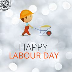 Happy Labour Day. Thank you to all the unsung heroes who work day and night to make our life much easier.