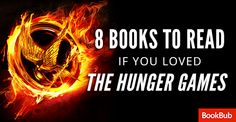 From dystopian worlds to strong female leads, these books will satisfy anyone who loved getting lost in Panem.