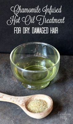 Chamomile Infused Hot Oil Recipe for Dry, Damaged Color Treated Hair - Frauen Haar Modelle Natural Beauty Tips, Natural Hair Care, Natural Skin, Natural Hair Styles, Diy Beauty, Beauty Nails, Beauty Care, Hot Oil Recipe, Frizz Free Hair
