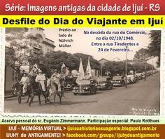"""IJUÍ - RS - Memória Virtual: Desfile do """"Dia do Viajante em Ijuí"""" - rua do Comé..."""