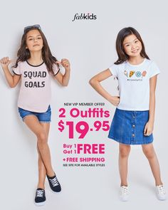 New Outfits are in! Get super cute styles for girls and boys at prices you'll love. Become a FabKids VIP Member today to get great deals like our Buy 1 Outfit, Get 1 FREE offer. Limited time only, see site for select styles.