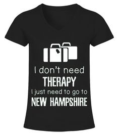 # Men S New Hampshire I Don T Need Therapy Travel T-shirt Medium Grass .    COUPON CODE    Click here ( image ) to get COUPON CODE  for all products :      HOW TO ORDER:  1. Select the style and color you want:  2. Click Reserve it now  3. Select size and quantity  4. Enter shipping and billing information  5. Done! Simple as that!    TIPS: Buy 2 or more to save shipping cost!    This is printable if you purchase only one piece. so dont worry, you will get yours…