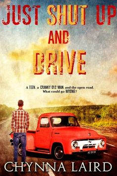 24/04/17 ** Just Shut Up and Drive by Chynna Laird Genre: Coming of Age, Contemporary * ** One teen, one cranky old man and the open road. What could go wrong? Eighteen-year old Wil Carter can thin…
