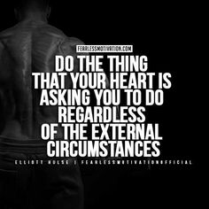 Eliott-Hulse-Quotes---Do the thing that your heart is asking you