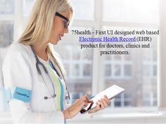 #75health - First UI designed web based #EHR product. For more details visit: http://www.75health.com