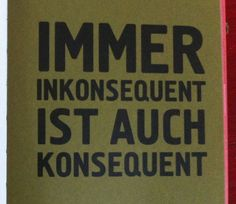 ...immer inkonsequent...