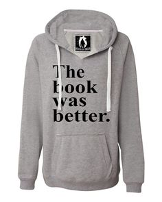 Womens The Book Was Better Funny Book Reading Lovers Deluxe Soft Hoodie