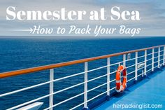 How to Pack for a Semester at Sea - #herpackinglist