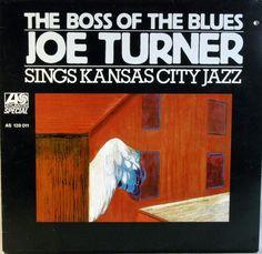 Joe Turner - Sings Kansas City Jazz