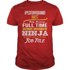 Awesome Tee For Application Programmer Analyst T-Shirts, Hoodies. CHECK PRICE ==► Funny Tee Shirts